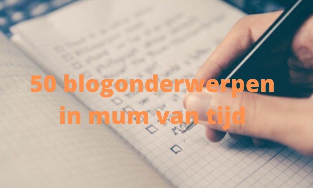 Bloggen: 50 onderwerpen turbo-brainstorm methode
