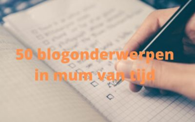 Bloggen: 50 onderwerpen turbo-brainstorm methode